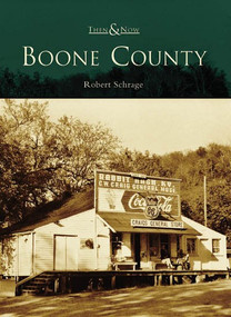 Boone County by Robert Schrage, 9780738542270