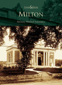 Milton by Anthony Mitchell Sammarco, 9780738536958