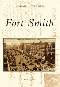 Fort Smith by Kevin L. Jones, 9780738590653