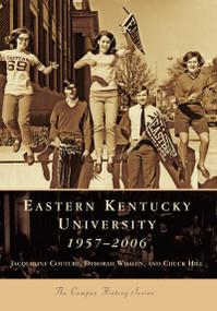 Eastern Kentucky University: (1957-2006) by Jacqueline Couture, Deborah Whalen, A01, 9780738543772