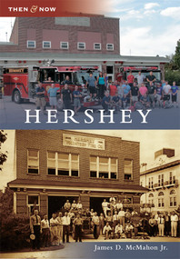 Hershey - 9781467123310 by James D. McMahon Jr, 9781467123310