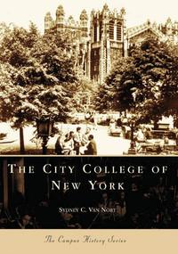 City College of New York, The by Sydney C. Van Nort, 9780738549309