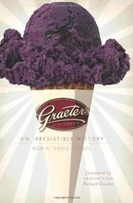 Graeter's Ice Cream (An Irresistible History) by Robin Davis Heigel, Richard Graeter, 9781596299719