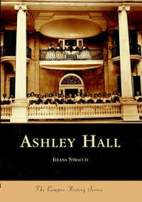 Ashley Hall by Ileana Strauch, 9780738515649