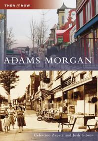 Adams Morgan by Celestino Zapata, John Gibson, 9780738542836