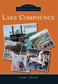 Lake Compounce by Lynda J. Russell, 9781467123044