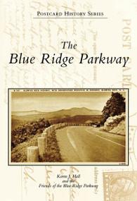 Blue Ridge Parkway, The by Karen J. Hall, 9780738542249