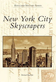 New York City Skyscrapers by Richard Panchyk, 9780738572963