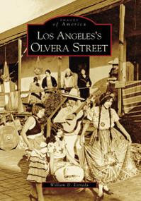 Los Angeles's Olvera Street by William D. Estrada, 9780738531052