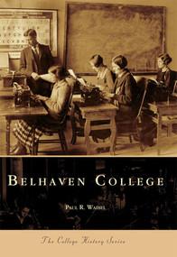 Belhaven College by Paul Waibel, 9780738506128