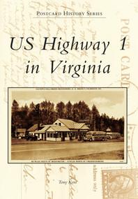 US Highway 1 in Virginia by Tony Kent, 9780738588186