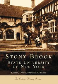 Stony Brook: (State University of New York) by Kristen J. Nyitray, Ann M. Becker, 9780738510729