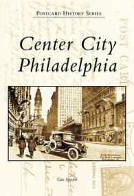 Center City Philadelphia by Gus Spector, 9780738555089