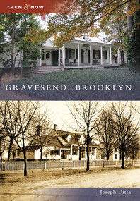 Gravesend, Brooklyn by Joseph Ditta, 9780738564692