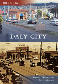 Daly City - 9780738575230 by Bunny Gillespie, Dave Crimmen, 9780738575230