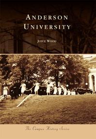 Anderson University by Joyce Wood, 9780738587158
