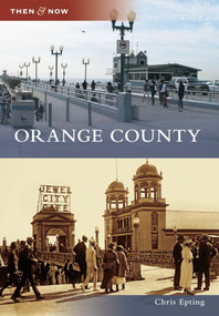 Orange County by Chris Epting, 9780738581156