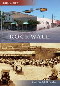Rockwall by Sheri Stodghill Fowler, 9780738579726