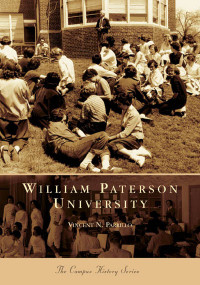 William Paterson University by Vincent N. Parrillo, 9780738536989