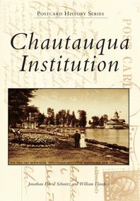Chautauqua Institution by Jonathan David Schmitz, William Flanders, 9780738575124