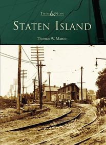 Staten Island - 9780738544953 by Thomas W. Matteo, 9780738544953