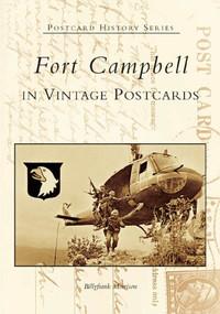 Fort Campbell in Vintage Postcards by Billyfrank Morrison, 9780738518282