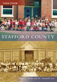 Stafford County - 9780738544106 by Anita L. Dodd, M. Amanda Lee, 9780738544106