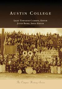 Austin College by Light Townsend Cummins, Justin Banks, 9780738578576