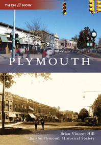 Plymouth - 9780738560588 by Brian Vincent Hill, Plymouth Historical Society, 9780738560588