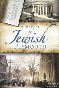A History of Jewish Plymouth by Karin J. Goldstein, 9781609495114