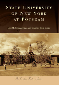 State University of New York at Potsdam by Jane M. Subramanian, Virginia Rose Cayey, 9780738576442
