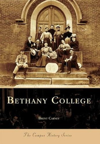 Bethany College by Brnet Carney, 9780738516608