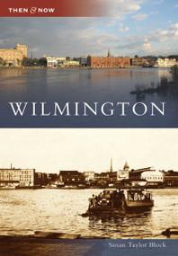 Wilmington - 9780738525037 by Susan Taylor Block, 9780738525037