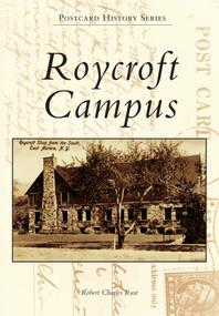 Roycroft Campus by Robert Charles Rust, 9780738599069