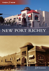 New Port Richey - 9780738588162 by Jeff Cannon, 9780738588162