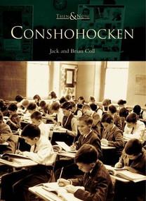 Conshohocken by Jack Coll, Brian Coll, 9780738536538
