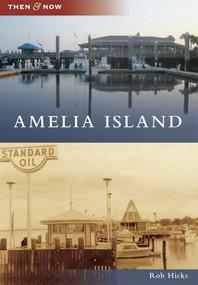 Amelia Island - 9781467111294 by Rob Hicks, 9781467111294