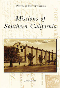 Missions of Southern California by James Osborne, 9780738547404