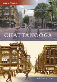 Chattanooga - 9780738553160 by William F. Hull, 9780738553160