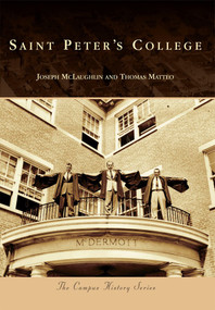 Saint Peter's College by Joseph McLaughlin, Thomas Matteo, 9780738572406