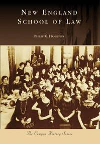 New England School of Law by Philip K. Hamilton, 9780738556765