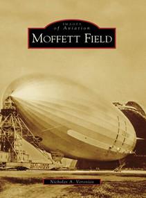 Moffett Field by Nicholas A. Veronico, 9780738531328