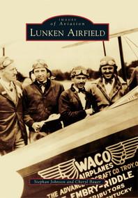 Lunken Airfield by Stephan Johnson, Cheryl Bauer, 9780738592176