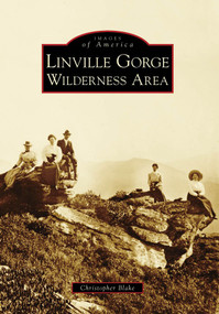Linville Gorge Wilderness Area by Christopher Blake, 9780738568515