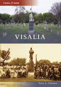 Visalia by Terry L. Ommen, 9780738569352