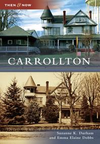 Carrollton - 9780738566467 by Suzanne K. Durham, Emma Elaine Dobbs, 9780738566467