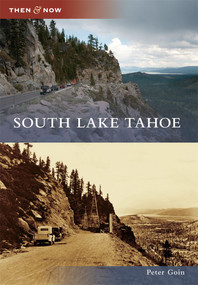 South Lake Tahoe by Peter Goin, 9780738580180