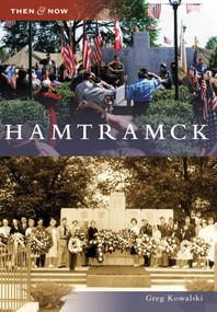Hamtramck - 9780738577357 by Greg Kowalski, 9780738577357
