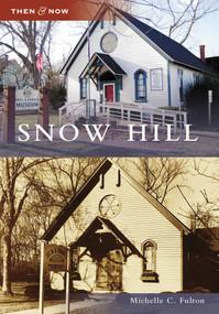 Snow Hill by Michelle C. Fulton, Melissa Lunsford-Jones, 9780738554310