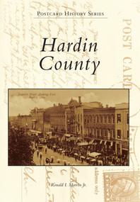 Hardin County - 9780738582511 by Ronald I. Marvin Jr., 9780738582511